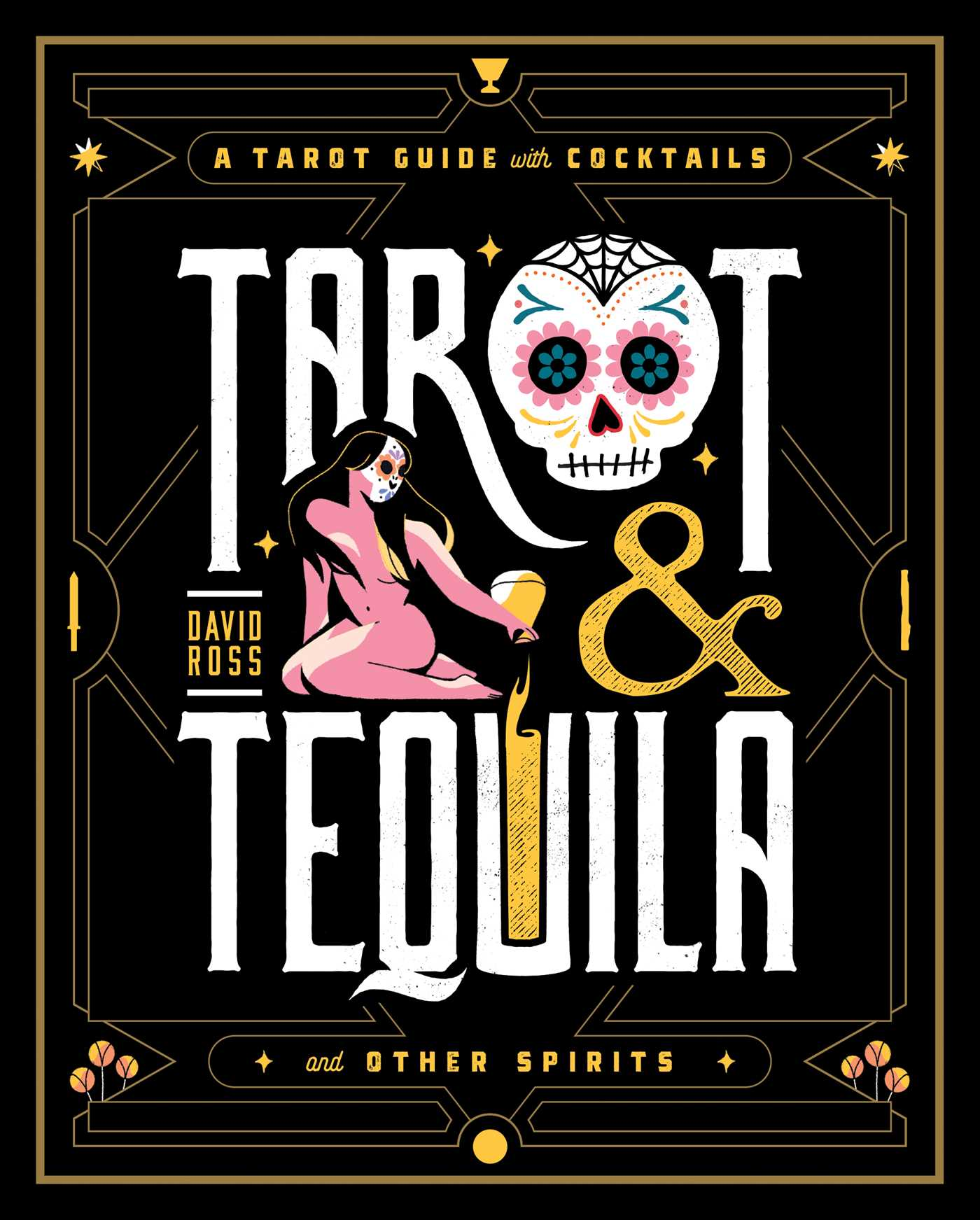 Tarot & Tequila by David Ross ARC cookbook review
